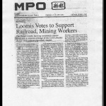 [Newspaper clipping titled:] Loomis votes to support railroad mining workers