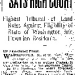 Japanese Can't Be Naturalized, Says High Court. Highest Tribunal of Land Rules Against Eligibility of State of Washington and Hawaiian Residents. (November 13, 1922)