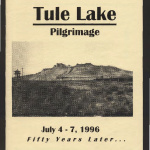 Tule Lake pilgrimage July 4-7 1996: fifty years later ...